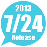 2013 7/24 Release